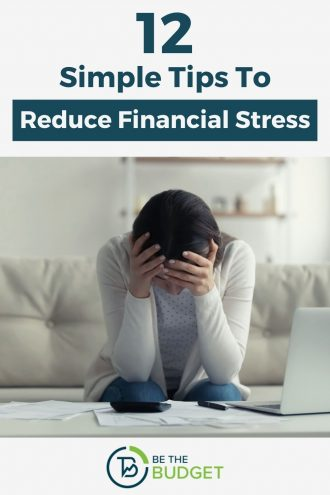 12 simple tips to reduce financial stress | Be The Budget