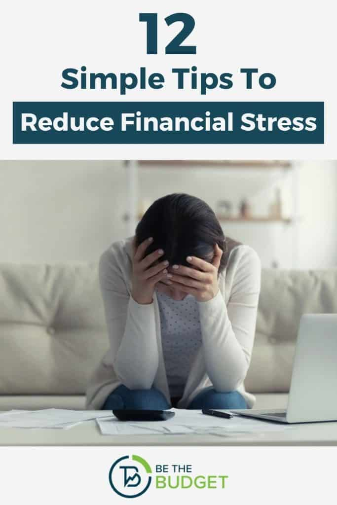 12 simple tips to reduce financial stress   Be The Budget