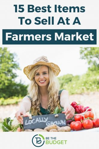 what to sell at a farmers market: 15 best items | Be The Budget