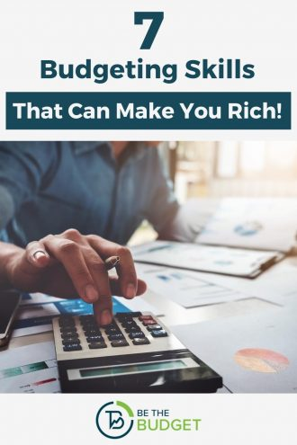 7 budgeting skills that ca make you rich! | Be The Budget