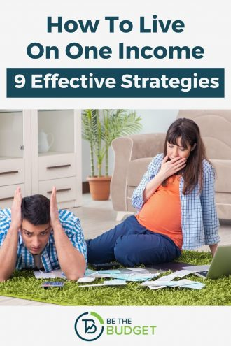 how to live on one income: 9 effective strategies | Be The Budget