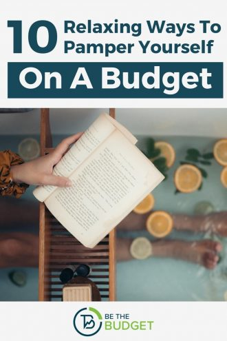 10 relaxing ways to pamper yourself on a budget | Be The Budget