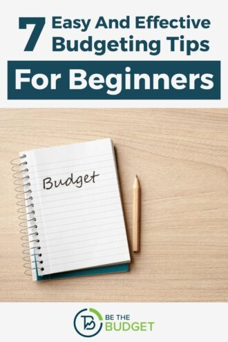 7 easy and effective budgeting tips for beginners | Be The Budget