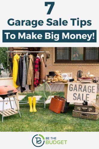 7 garage sale tips to make big money | Be The Budget