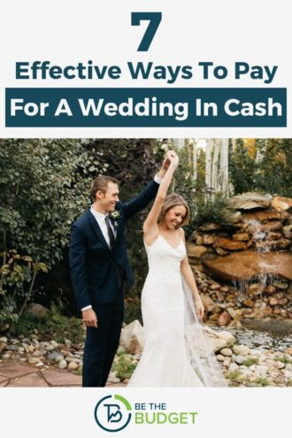 How to pay for a wedding in cash | Be The Budget